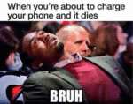 When You're About To Charge Your Phone...