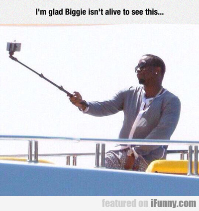 I'm Glad Biggie Isn't Alive To See This...