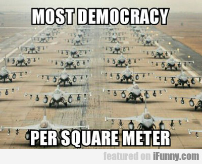 Most Democracy Per Square Meter...