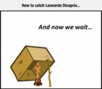 How To Catch Leonardo.