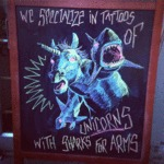 We Specialize In Tattoos Of Unicorns...
