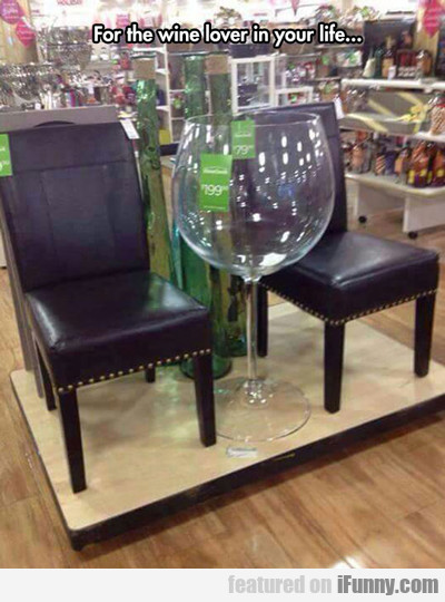 For The Wine Lover In You Life...
