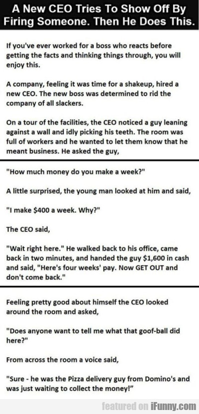 A New Ceo Tries To Show Off By Firing Someone..