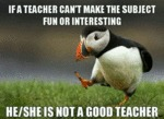 If Teacher Can't Make The Subject...