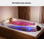The Friend Zone Jacuzzi...