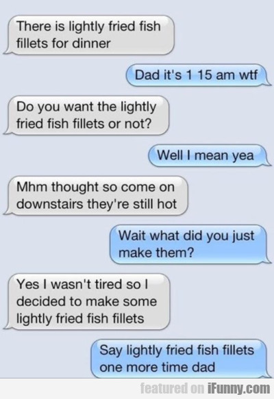 There Is Ligthly Fried Fish Fillets For Dinner