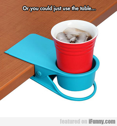 Or You Could Just Use The Table...