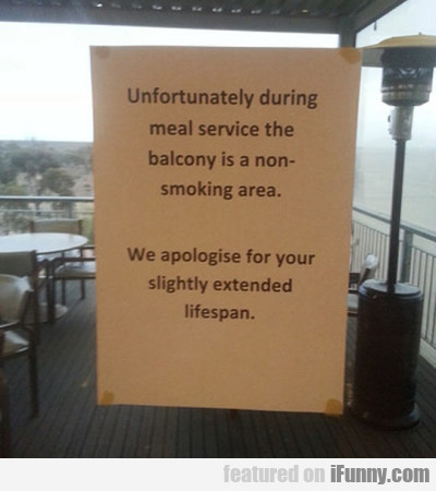 Unfortunately During Meal Service The Balcony...