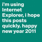 I'm Using Internet Explorer...