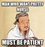 Man Who Want Pretty Nurse...