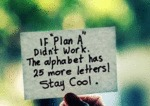 If Plan A Didn't Work...
