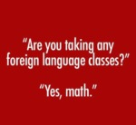 Are You Taking Any Foreign Language...