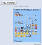 Your Working - Kaitlin's Birthday - A Picture...
