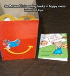 So Mcdonald's Is Putting Books In Happy Meals...