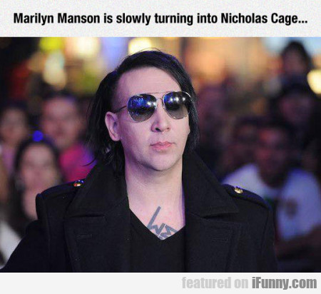 Marilyn Manson Is Slowly