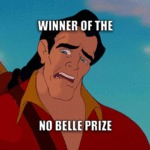 Winner Of The No Belle Prize...