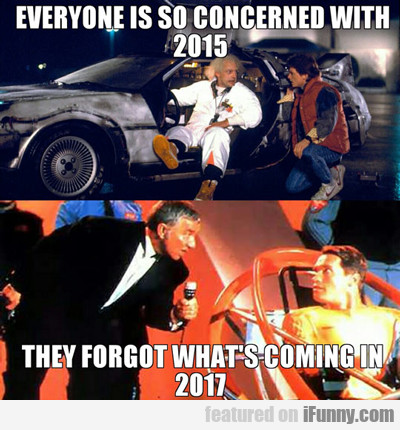 Everyone Is So Concerned With 2015...