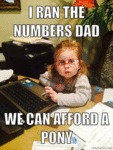 I Ran The Numbers Dad...