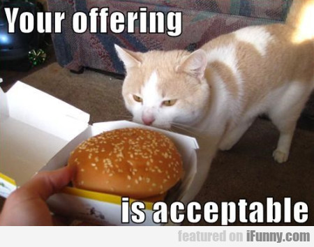Your Offering Is Acceptable