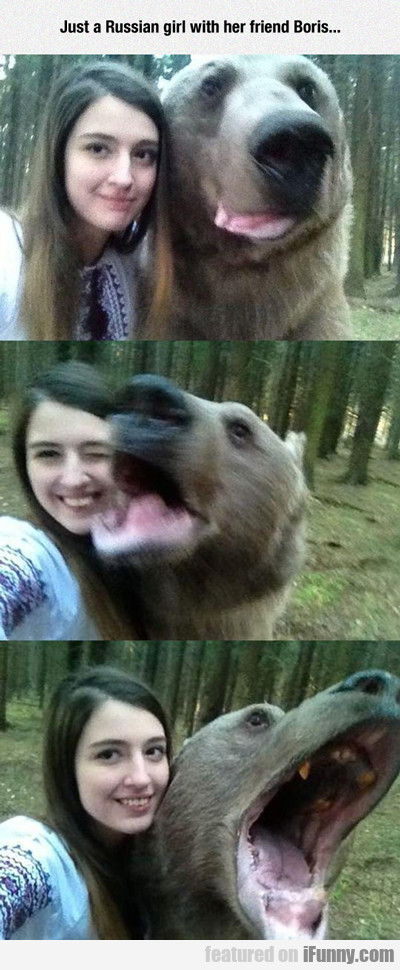 just a russian girl with her friend boris...