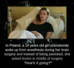 In Poland, A 19 Year Old Girl Prematurely Woke...