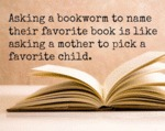 Asking A Bookworm To Name Their Favorite Book...