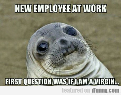 New Employee At Work...