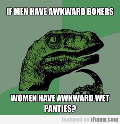 If Men Have Awkward Boners...
