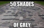 50 Shades Of Grey...