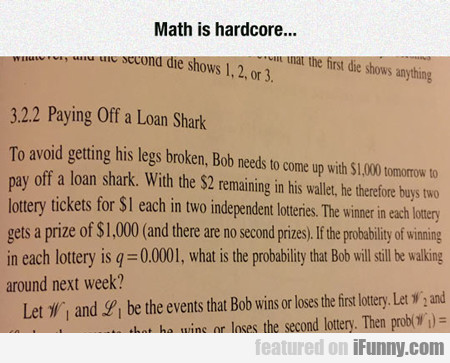 Math Is Hardcore...