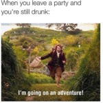 When You Leave A Party And You're Still Drunk...