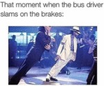 That Moment When The Bus Driver