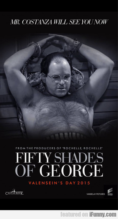 Fifty Shades Of George...