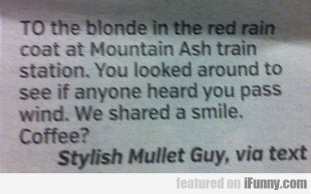 to the blonde in the red rain coat...