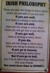 Irish Philosophy - There Are Only Two...