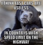I Think Fast Cars Are Useless...