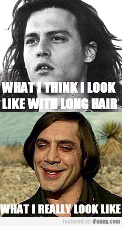 what i think i look like with long hair...