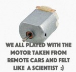 We All Played With The Motor...