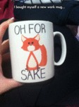 I Bought Myself A New Work Mug...
