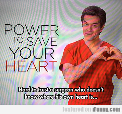 Power To Save Your Heart...
