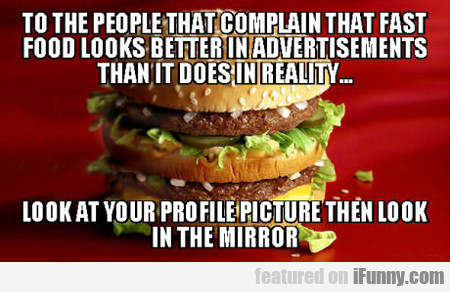To The People That Complain Fast Food...