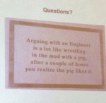 Questions? Arguing With An Engineer...