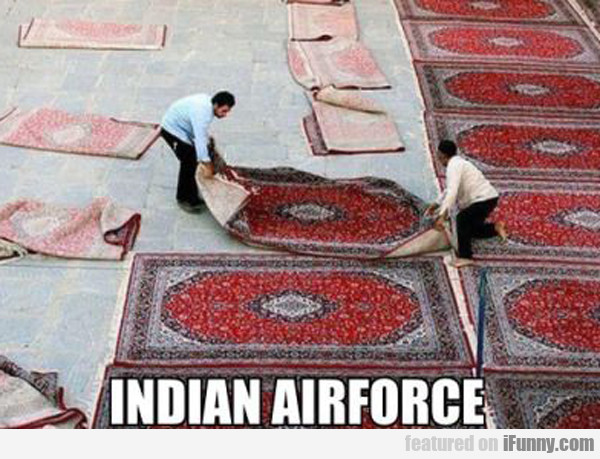 Indian Airforce...