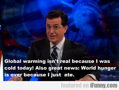 Global Warming Isn't Real...