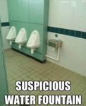 Suspicious Water Fountain...
