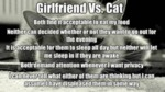 Girlfriend Vs Cat.