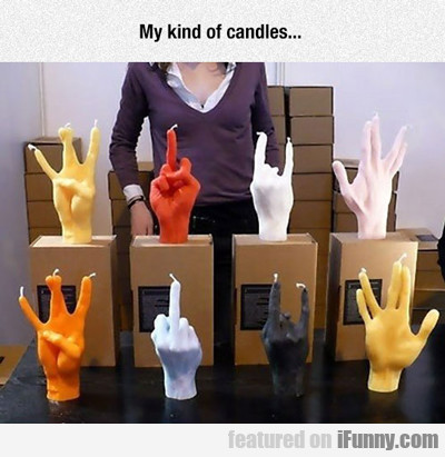 My Kind Of Candles...