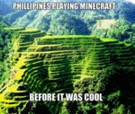 Philippines Playing Minecraft...
