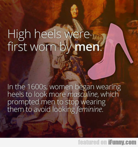 High Heels Were First Worn By Man