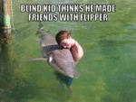 Blind Kid Thinks He Made Friends With Flipper...